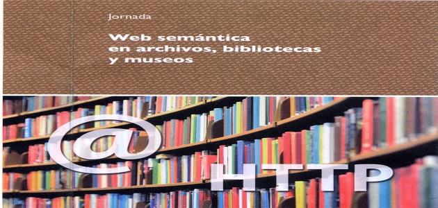Web Semántica en Archivos, Bibliotecas y Museos