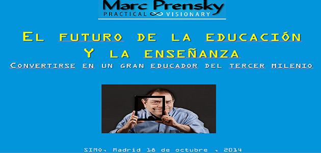 Escuchemos a Marc Prensky