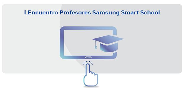 """Intercambio de experiencias docentes en el """"I Encuentro docentes Samsung Smart Schools"""""""
