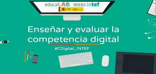"""""""Enseñar y evaluar la competencia digital"""", nuevo MOOC convocado por INTEF"""