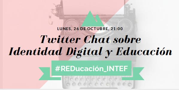 Twitter Chat sobre Identidad Digital y Educación