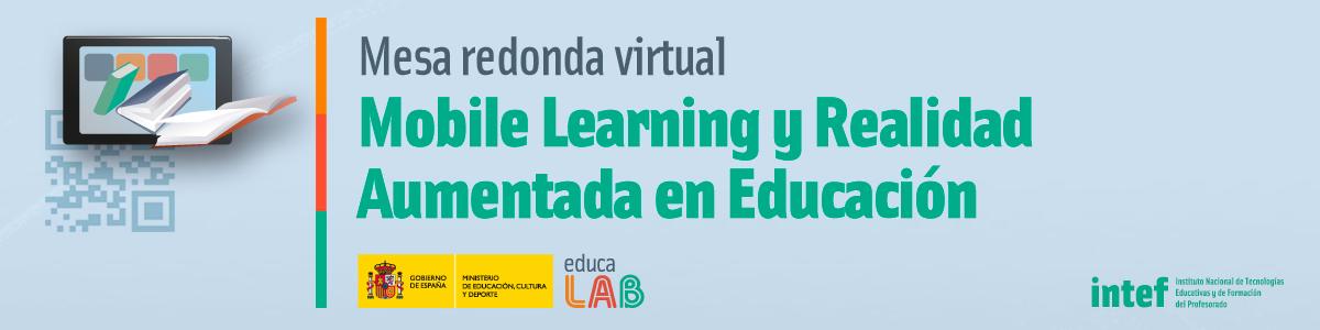 """Mesa redonda virtual en directo con antiguos alumnos del curso """"Mobile Learning y Realidad Aumentada en Educación"""""""