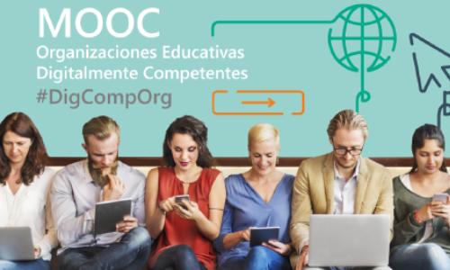 MOOC: Organizaciones Educativas Digitalmente Competentes (2ª Edición)