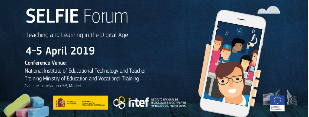 SELFIE Forum. Teaching and Learning in the Digital Age