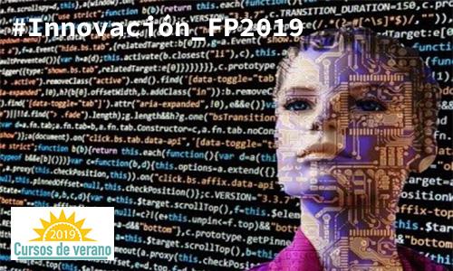 """Curso de verano """"Formación Profesional e innovación tecnológica. Industria 4.0"""""""
