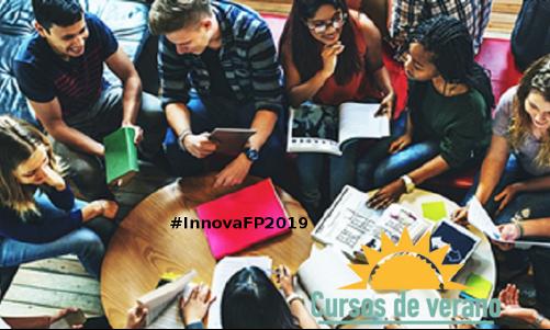 """Cursos de verano """"Estrategias para la innovación metodológica en los ciclos formativos de FP"""""""