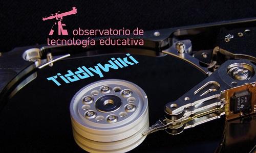 TiddlyWiki. Organizar y visualizar la información