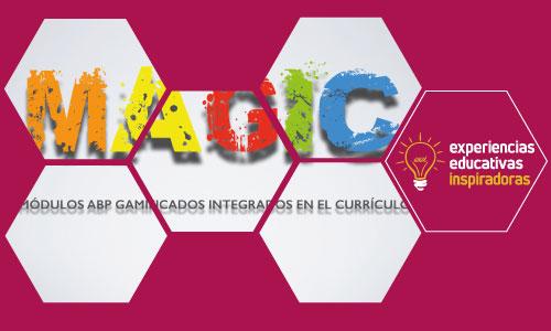 MAGIC: Módulos ABP Gamificados Integrados en el Currículo