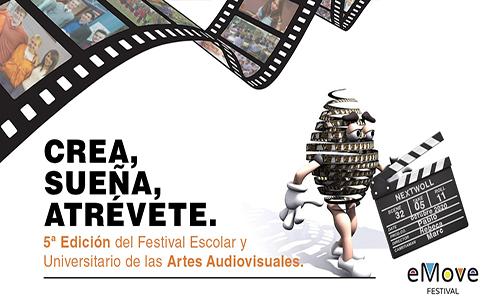 """Quinta edición del eMove Festival: """"Crea, sueña, atrévete"""""""