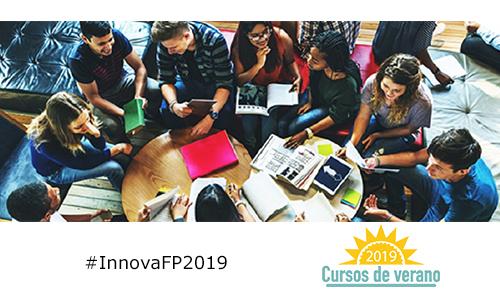 """Balance del curso de verano 2019 """"Estrategias de innovación metodológica en los ciclos formativos de FP"""""""