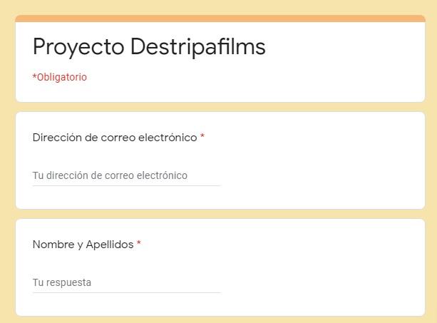 Formulario de participación en el Proyecto Destripafilms.