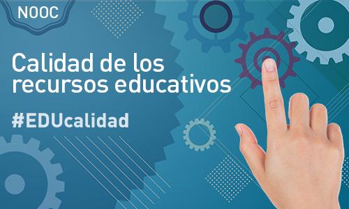 """NOOC """"Calidad de los recursos educativos"""""""