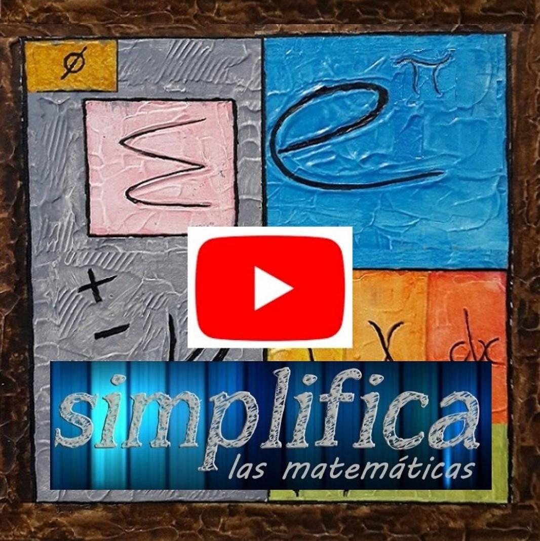 """Canal de vídeos en Youtube: """"Simplifica las matemáticas""""."""