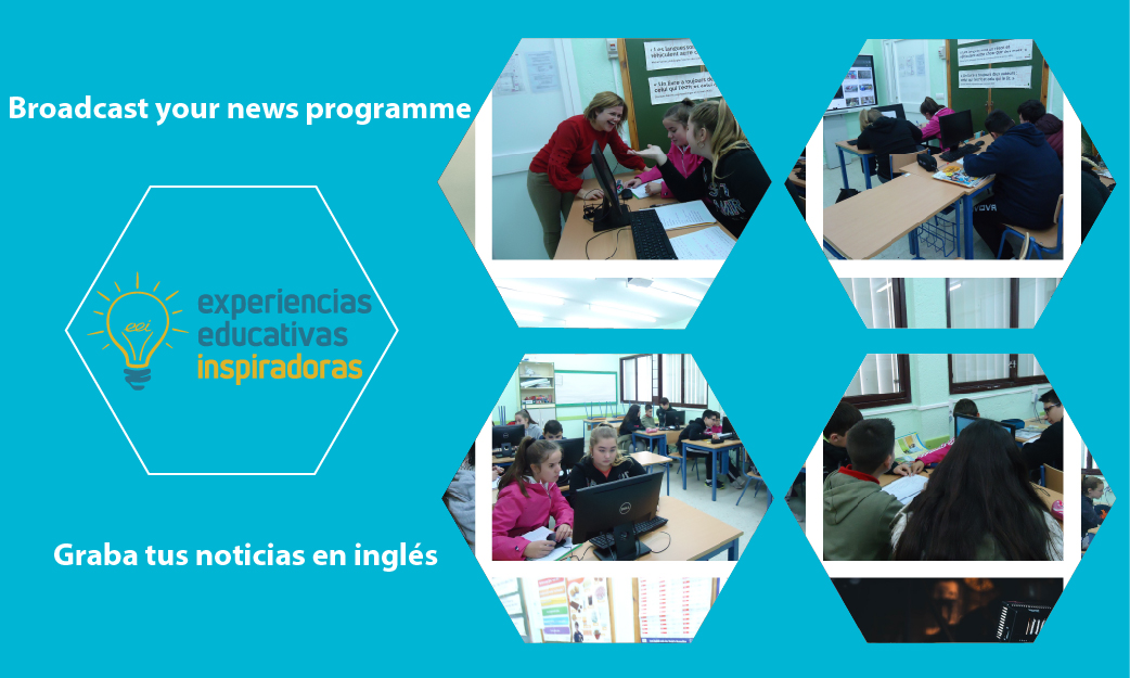 "Experiencia Educativa Inspiradora: ""Broadcast your news programme"""