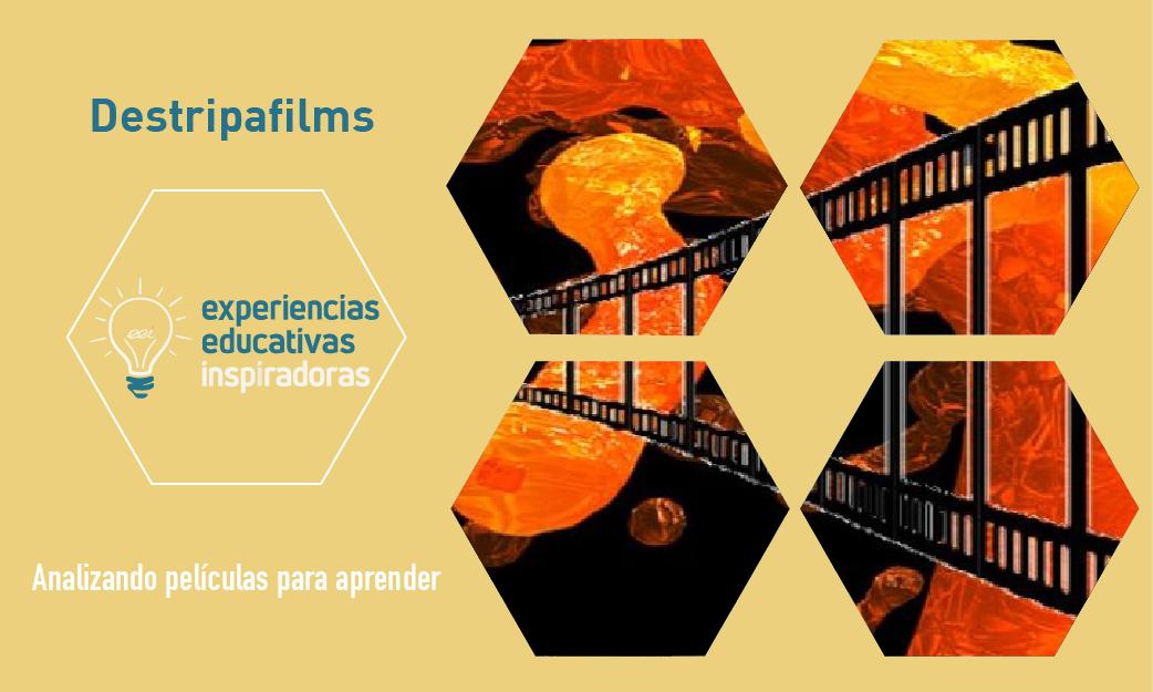 """Experiencia Educativa Inspiradora """"Proyecto Destripafilms"""""""