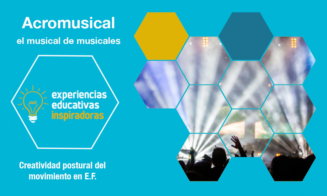 "Experiencia Educativa Inspiradora ""Acromusical, el musical de musicales"""