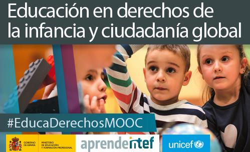 """Segunda edición del MOOC """"Educación en derechos de la infancia y ciudadanía global"""""""