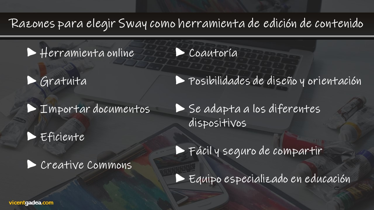 Razones para elegir Sway como herramienta de edición de contenido.