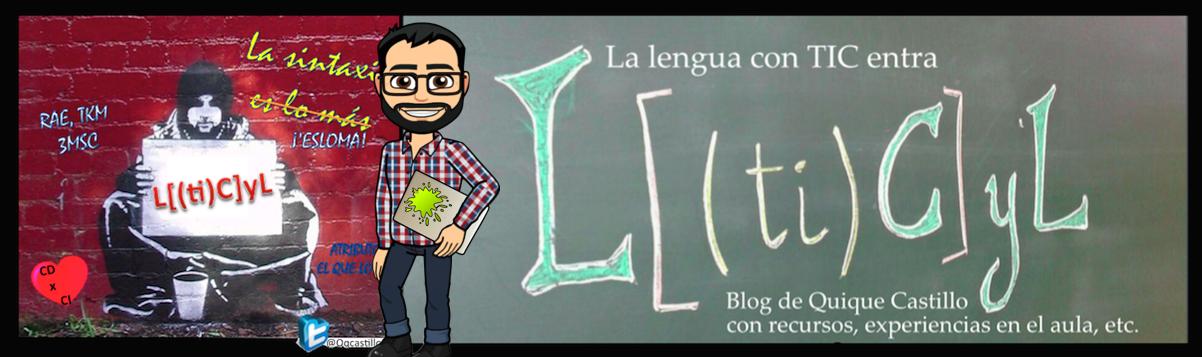 """Cabecera del blog """"La lengua con TIC entra""""."""