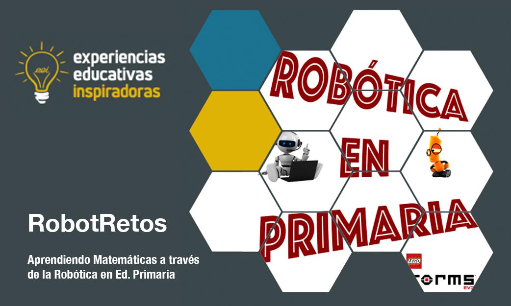 Experiencia Educativa Inspiradora: RobotRetos