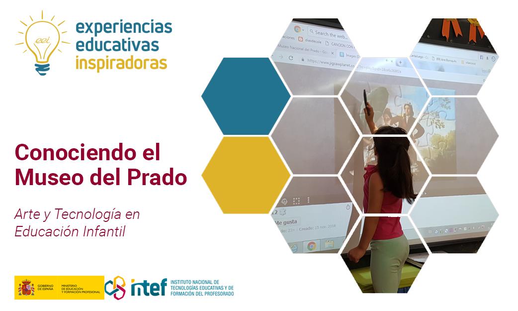 """Experiencia Educativa Inspiradora: """"Conociendo el Museo del Prado. Arte y Tecnología en Ed. Infantil"""""""
